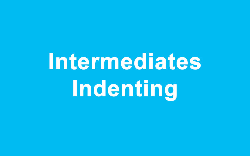 Intermediates Indenting